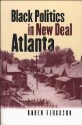 Black Politics in New Deal Atlanta