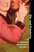 Gis & Frauleins The German American En