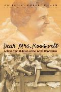 Dear Mrs Roosevelt Letters From Child