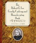 Robert E Lee Family Cooking & Housekeeping Book