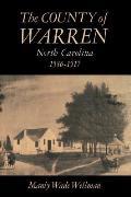 The County of Warren, North Carolina, 1586-1917