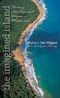 The Imagined Island: History, Identity, & Utopia in Hispaniola
