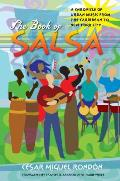 Book of Salsa A Chronicle of Urban Music from the Caribbean to New York City