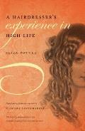 Hairdressers Experience In High Life