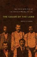 The Color of the Land: Race, Nation, and the Politics of Landownership in Oklahoma, 1832-1929