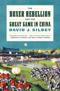 Boxer Rebellion & the Great Game in China