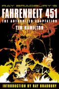 Ray Bradburys Fahrenheit 451 The Authorized Adaptation