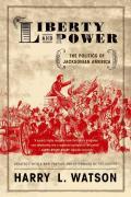 Liberty & Power The Politics of Jacksonian America