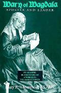 Mary Of Magdala Apostle & Leader