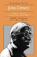 The Later Works of John Dewey, Volume 6: 1931-1932 Essays, Reviews, and Miscellany