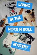 Living In The Rock N Roll Mystery Read