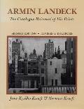 Armin Landeck The Catalogue Raisonne Of His Prints