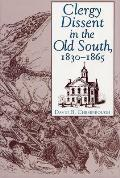Clergy Dissent in the Old South 1830 1865