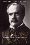 Justice and Humanity: The Politics of Edward F. Dunne