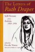 Letters of Ruth Draper Self Portrait of an Actress 1920 1956