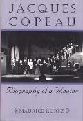 Jacques Copeau Biography Of A Theater