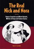 Real Nick & Nora Frances Goodrich & Albert Hackett Writers of Stage & Screen Classics