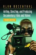 Writing Directing & Producing Documentary Films & Videos