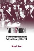 Vote and Voice: Women's Organizations and Political Literacy, 1915-1930