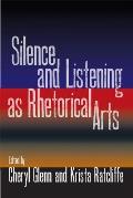 Silence and Listening as Rhetorical Arts