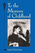 To The Memory Of Childhood