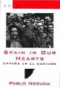 Spain in Our Hearts Espana En El Corazon Hymn to the Glories of the People at War Himno a Las Glorias del Pueblo En La Guerra