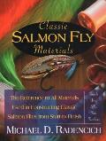 Classic Salmon Fly Materials: The Reference to All Materials Used in Constructing Classic Salmon Flies from Start to Finish