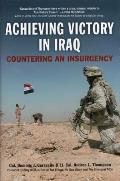 Achieving Victory in Iraq Countering an Insurgency
