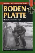 Bodenplatte: The Luftwaffe's Last Hope