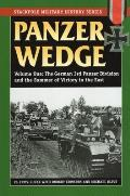 Panzer Wedge, Volume One: The German 3rd Panzer Division and the Summer of Victory in the East