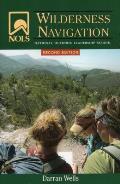 NOLS Wilderness Navigation Second Edition