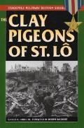 The Clay Pigeons of St. Lo