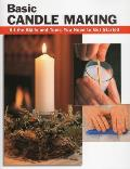 Basic Candle Making All The Skills & Too