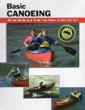 Basic Canoeing All the Skills & Tools You Need to Get Started