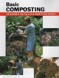 Basic Composting All the Skills & Tools You Need to Get Started