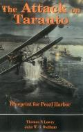Attack on Taranto Blueprint for Pearl Harbor