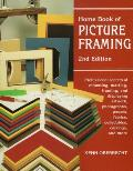 Home Book of Picture Framing Professional Secrets of Mounting Matting Framing & Displaying Artwork Phootographs Posters Fabrics Collectibles Carvings & More