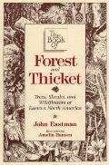 Book of Forest & Thicket Trees Shrubs & Wildflowers of Eastern North America