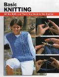 Basic Knitting All the Skills & Tools You Need to Get Started