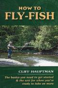 How to Fly-Fish