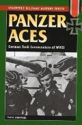 Panzer Aces: German Tank Commanders in World War II