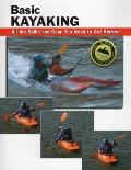 Basic Kayaking All the Skills & Gear You Need to Get Started