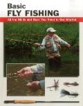 Basic Fly Fishing All the Skills & Gear You Need to Get Started