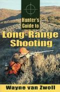 Hunters Guide To Long Range Shooting