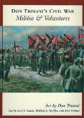 Don Troiani's Civil War Militia & Volunteers
