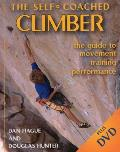 The Self-Coached Climber: The Guide to Movement, Training, Performance [With DVD]