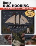 Basic Rug Hooking All the Skills & Tools You Need to Get Started