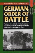 German Order of Battle Volume 2 291st 999th Infantry Divisions Named Infantry Divisions & Special Divisions in World War II