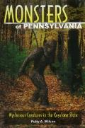 Monsters of Pennsylvania Mysterious Creatures in the Keystone Staet