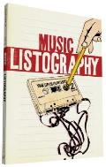 Music Listography Journal: Your Life in (Play) Lists